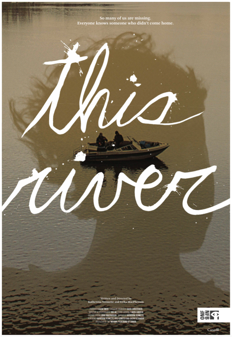 The movie poster for This River by Katherena Vermette.