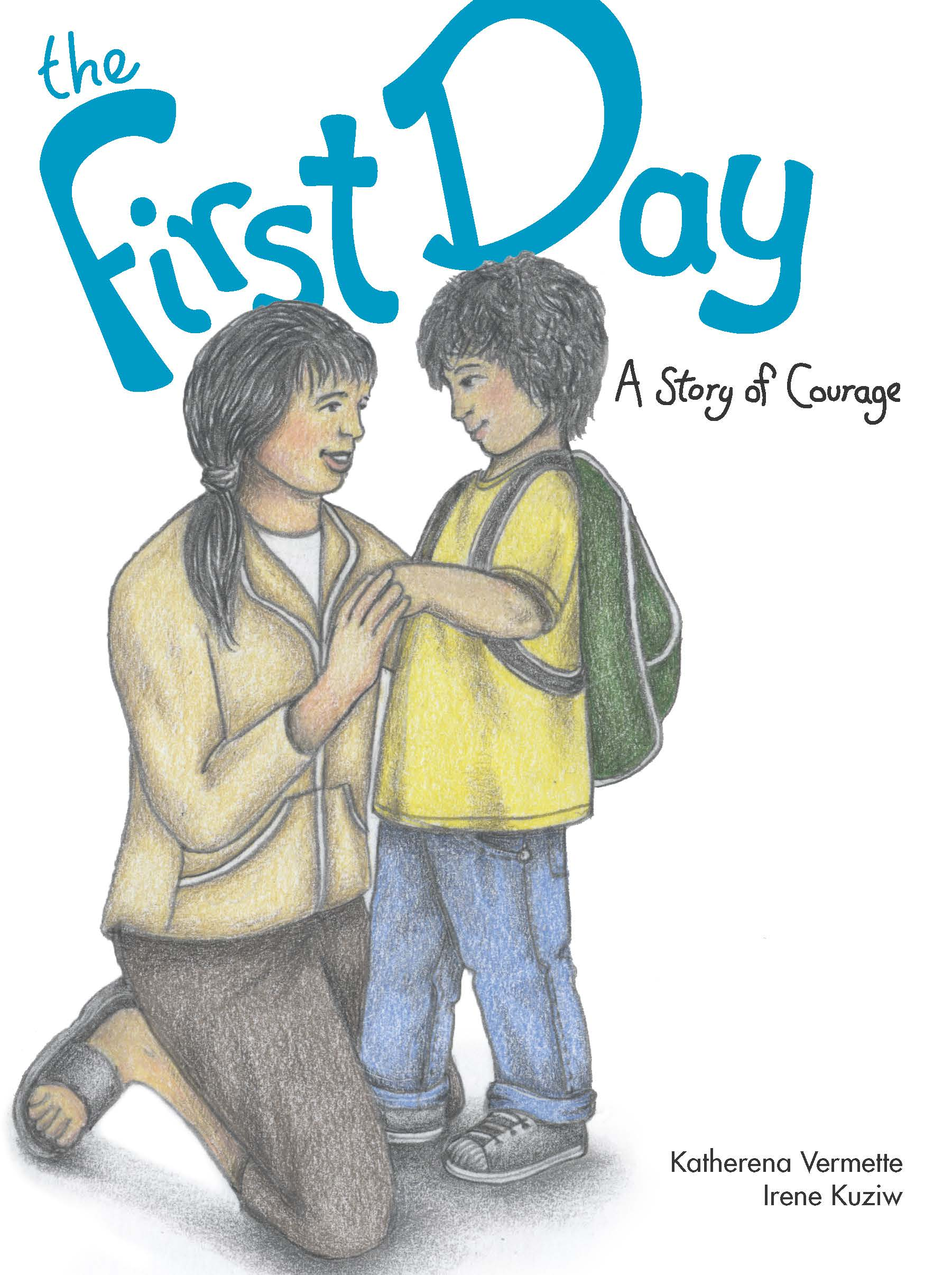 The book cover for The First Day: A Story of Courage by Katherena Vermette.