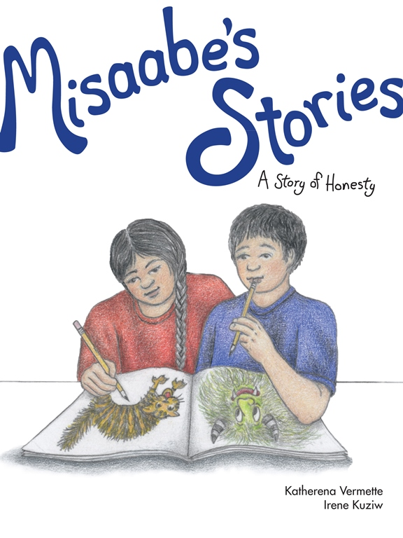 The book cover for Misaabe's Stories: A Story of Honesty by Katherena Vermette.